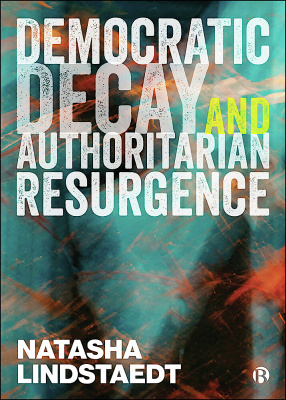 Democratic decay and authoritarian resurgence cover.