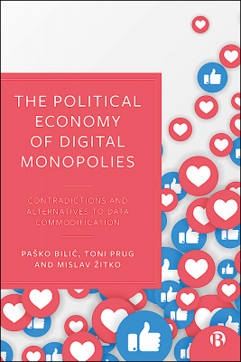The Political Economy of Digital Monopolies cover
