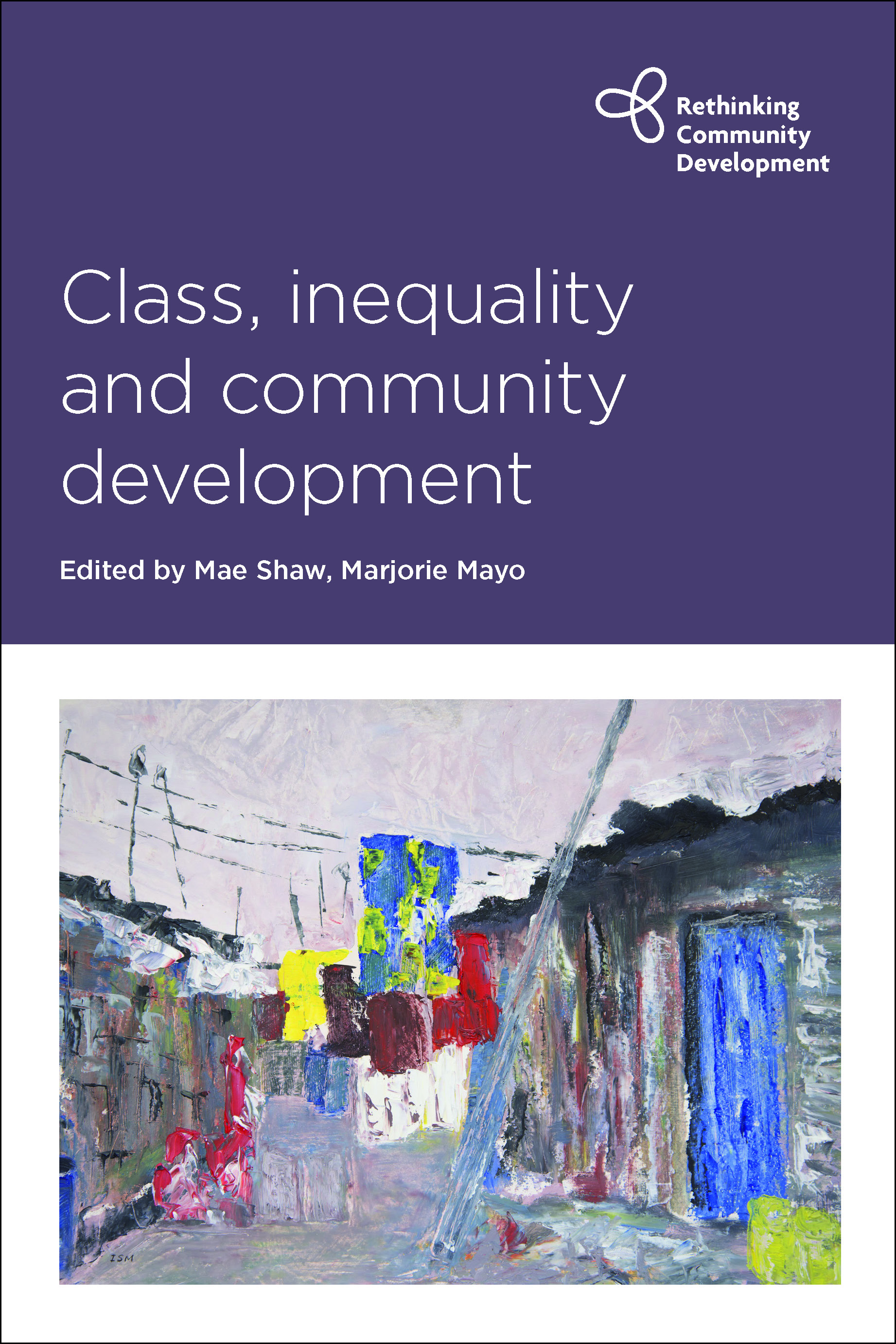 Series launch: Class and inequality: Rethinking community development in the age of austerity