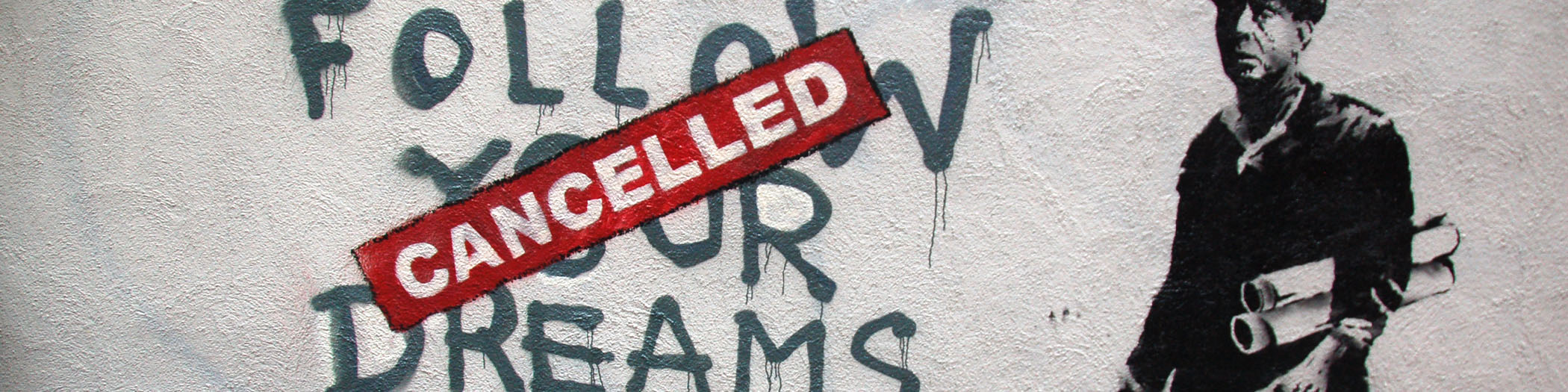 Banksy follow your dreams-cancelled