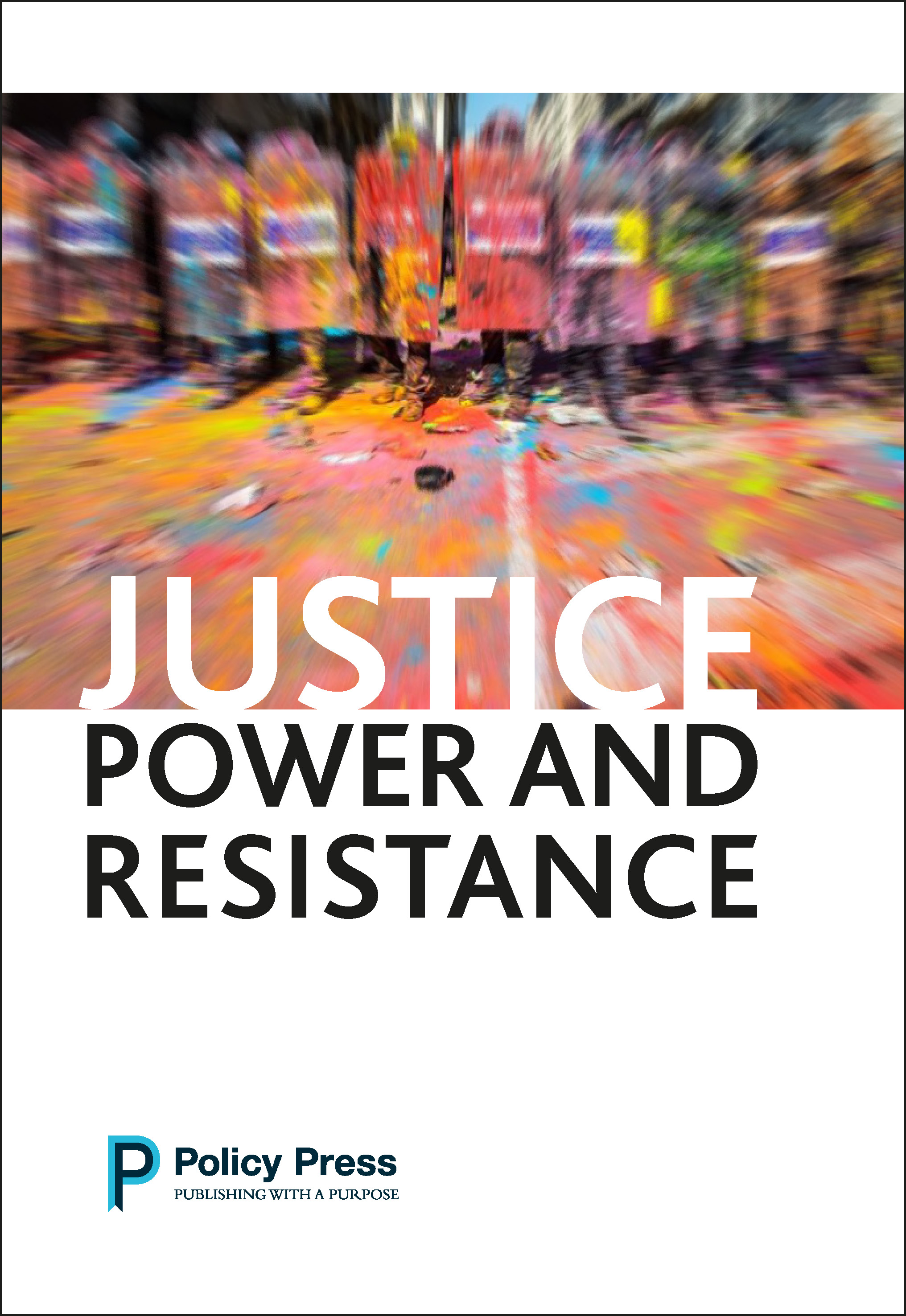 Justice, Power and Resistance cover