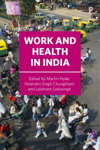 The relationship between work & health in India